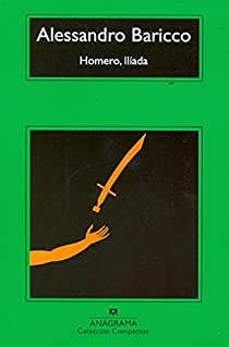 Homero, Ilíada par Baricco