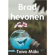 Brad hevonen (Finnish Edition)