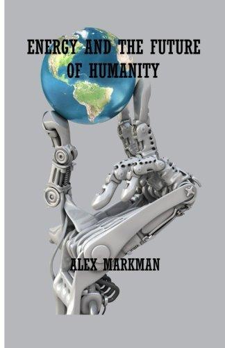 Energy and the Future of Humanity pdf epub