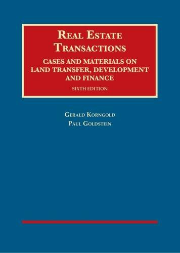 ions, Cases and Materials on Land Transfer, Development and Finance (University Casebook Series) ()