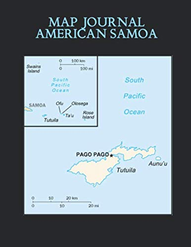 Samoa Map - Map Journal: American Samoa: 150 page lined notebook/diary