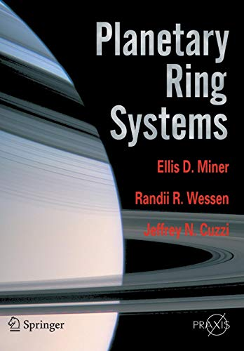 Planetary Ring Systems (Springer Praxis Books) ()