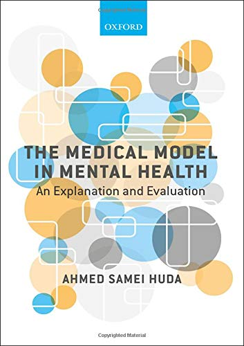 The Medical Model In Mental Health  An Explanation And Evaluation