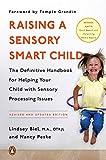 Raising a Sensory Smart Child: The Definitive