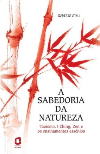 Download A Sabedoria da Natureza (Em Portuguese do Brasil) pdf epub
