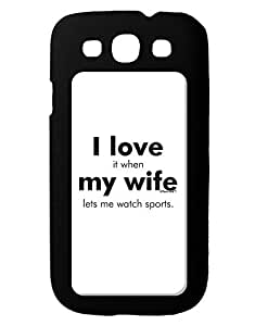 TooLoud I Love My Wife - Sports Galaxy S3 Case