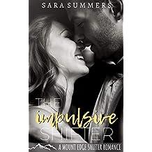 The Impulsive Shifter: A Mount Edge Shifter Romance