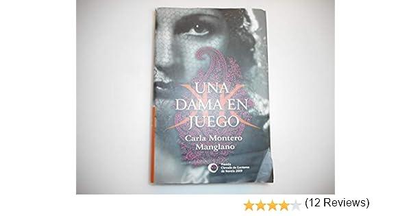 Una Dama En Juego: Amazon.es: Montero Manglano, Carla: Libros