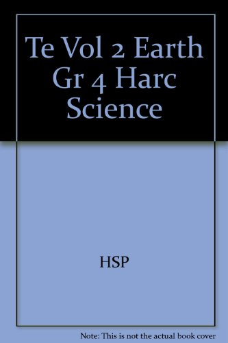 Harcourt Science,  Vol. 2: Earth Science, Teacher's Edition, Grade 4