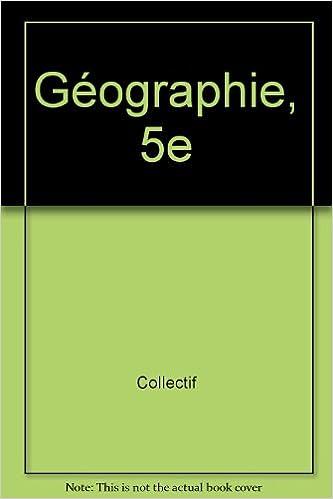 Télécharger en ligne Géographie, 5e epub, pdf