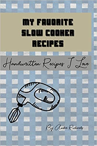Descargar En Elitetorrent My Favorite Slow Cooker Recipes: Handwritten Recipes I Love PDF Gratis En Español