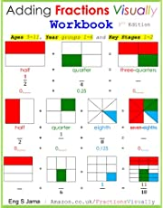 Adding Fractions Visually Workbook Third Edition