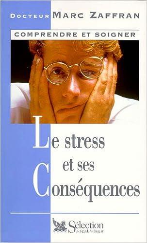 Lire Le stress et ses conséquences pdf