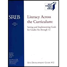 Literacy Across the Curriculum: Setting and Implementing Goals for Literacy Programs for Grades 6 through 12