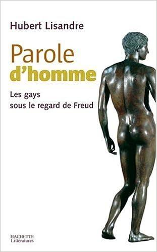 Lire un Parole d'homme : Les gays sous le regard de Freud pdf, epub