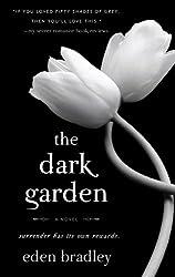 The Dark Garden: A Novel