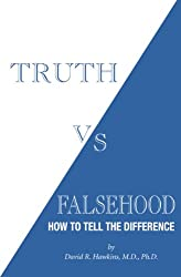 Truth vs. Falsehood: How To Tell the Difference
