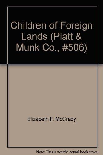 Children of Foreign Lands (Platt & Munk Co., #506)