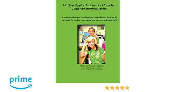 Amazon.com: All I Ever Needed To Know As A Teacher, I Learned In ...