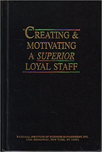 Creating Motivating A Superior Loyal Staff Nibm Amazon Com Books