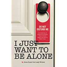 I Just Want to Be Alone  (I Just Want to Pee Alone) (Volume 2)