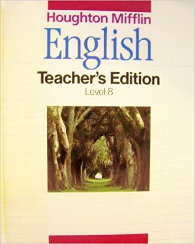 English teachers edition level 8 houghton mifflin english teachers edition level 8 teachers guide edition by houghton mifflin fandeluxe Image collections