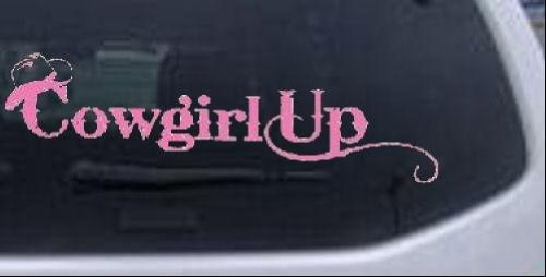 Cowgirl Up Girlie Car Window Wall Laptop Decal Sticker -- Pink 8in X 2.5in