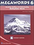 img - for Megawords 6 (Grade 9-10) (Decoding, Spelling, and Understanding Mulitsyllabic Words) book / textbook / text book