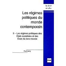 Regimes Politiques Monde Contemporain T.2  2e Ed.