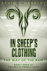 In Sheep's Clothing: The Way of the Ram (The Nexus Nebula Saga) Paperback