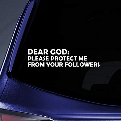Bargain Max Decals - Dear God - Please Protected Me from Your Followers Sticker Decal Notebook Car Laptop 6