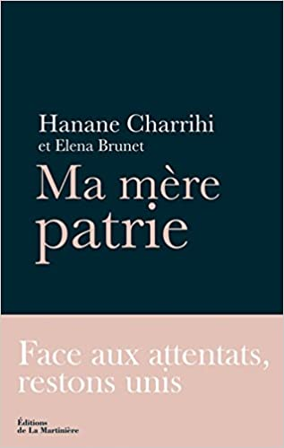 Ma mère patrie – Hanane Charrihi & Elena Brunet (2017)