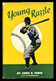 Young Razzle, John R. Tunis, 0688101526
