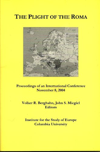 The Plight of the Roma: Proceedings of an International Conference, November 8, 2004