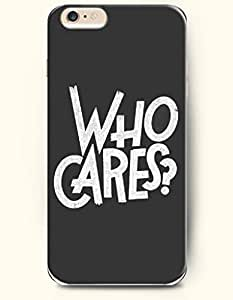 iPhone 6 Case,iPhone 6 Plus (5.5) Hard Case **NEW** Case with the Design of WHO CARES? - ECO-Friendly Packaging - Case for iPhone iPhone 6 Plus (5.5) (2014) Verizon, AT&T Sprint, T-mobile