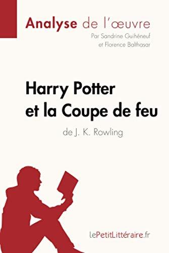 Harry Potter et la Coupe de feu de J. K. Rowling (Analyse de l