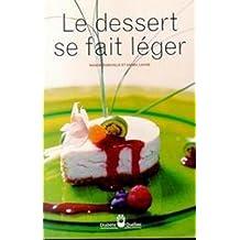 DESSERT SE FAIT LÉGER (LE)
