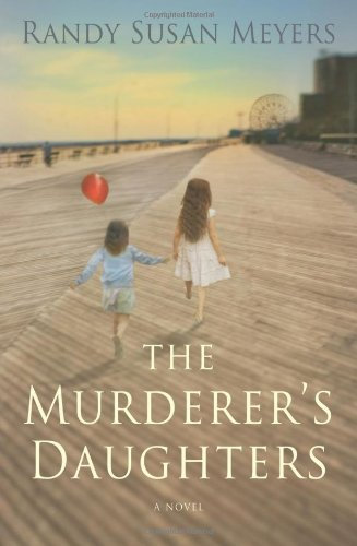Book: The Murderer's Daughters by Randy Susan Meyers