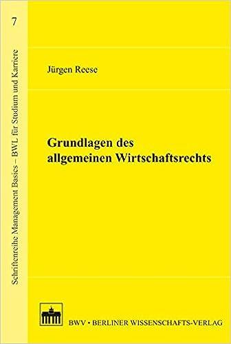 Grundlagen Des Allgemeinen Wirtschaftsrechts Schriftenreihe