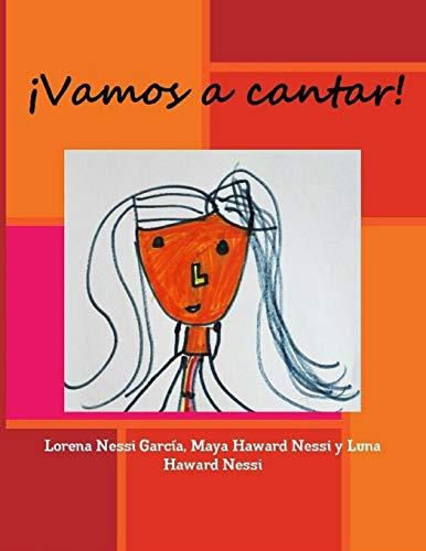 ¡Vamos a cantar!  [Nessi García, Lorena] (Tapa Blanda)