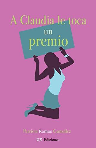 Amazon.com: A Claudia le toca un premio (novela romántica en ...