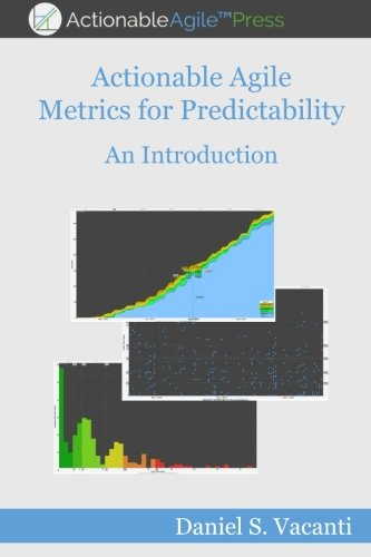 Download Actionable Agile Metrics for Predictability: An Introduction PDF