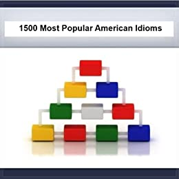 1500 Most Popular American Idioms (Simply Word Series Book 4)