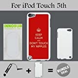ipod touch ebay - Keep Calm and Don t Touch My Nipples Custom iPod 5/5th Generation Cases-White-Plastic,Bundle 2in1 Comes with Custom Case/Universal Stylus Pen by innosub