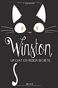 Winston, tome 1 : Un chat en mission secrète par Frauke Scheunemann