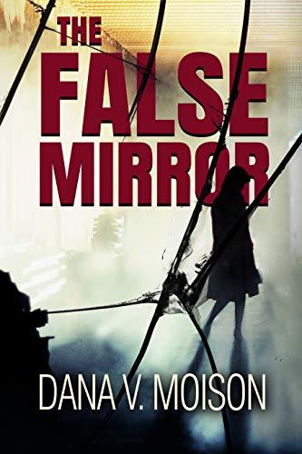 (The False Mirror: A Female Sleuth Mystery (Sharon Davis Chronicles Book 2))