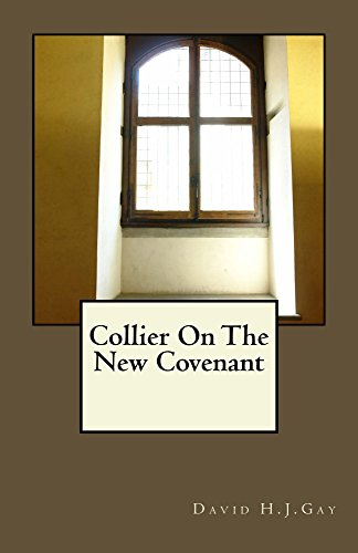 Collier On The New Covenant by [Gay, David H.J.]
