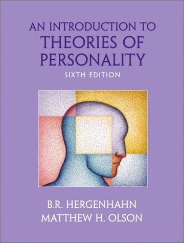 Hardcover:By B. R. Hergenhahn, Matthew H. Olson: An Introduction to Theories of Personality Sixth (6th) Edition