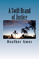 A Swift Brand of Justice (Indelible) (Volume 2) Paperback