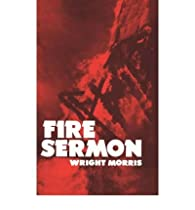 Fire Sermon par Wright Morris